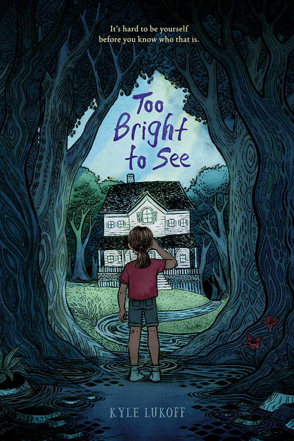Too Bright to See - Kyle Lukoff
